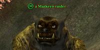 A Mazkeen raider