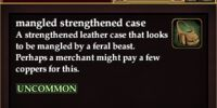 Mangled strengthened case