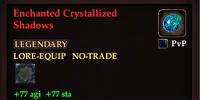 Enchanted Crystallized Shadows