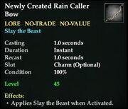 Newly Created Rain Caller Bow