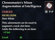 Chronomaster's Minor Augmentation of Intelligence