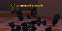 An animated barricade