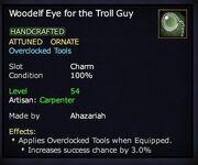 Woodelf Eye for the Troll Guy