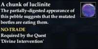 A chunk of luclinite
