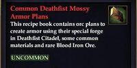 Common Deathfist Mossy Armor Plans