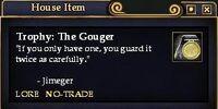 Trophy: The Gouger