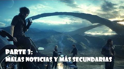 Final Fantasy XV Malas noticias y más secundarias Gameplay español Parte 3 - SIN COMENTARIOS-1