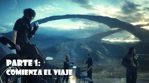 Final Fantasy XV Comienza el viaje Gameplay español Parte 1 - SIN COMENTARIOS-0