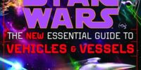 The New Essential Guide to Vehicles and Vessels