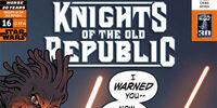 Caballeros de la Antigua República 16: Noches de ira, parte 1