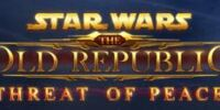Star Wars: The Old Republic, La Paz bajo Amenaza