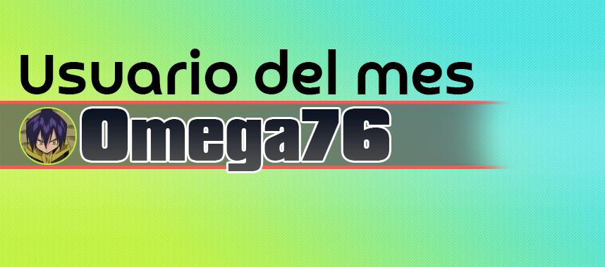 Usuario del mes - Omega76