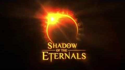 Shadow of the Eternals Teaser Trailer
