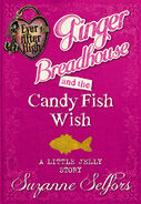 Book - Ginger Breadhouse and the Candy Fish Wish A Little Jelly Story cover