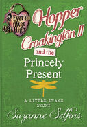 Book - Hopper Croakington II and the Princely Present A Little Drake Story cover