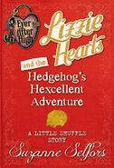 Book - Lizzie Hearts and the Hedgehog's Hexcellent Adventure A Little Shuffle Story cover