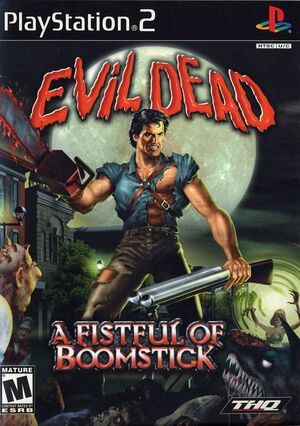 Evil Dead Fist Full Of Boomstick