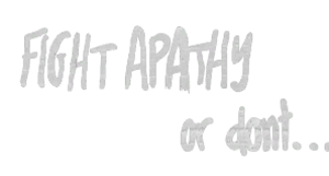 File:FightApathyOrDontGraffiti.png