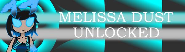 MelissaDustUnlocked