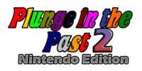 Plunge in the Past 2 - Nintendo Edition