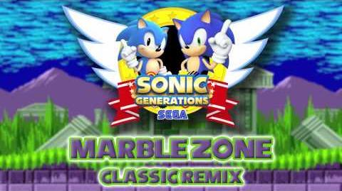 Marble Zone Classic - Sonic Generations Remix