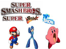 Super Smash Bros. Super Brawl TV Show