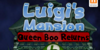 Luigi's Mansion: Queen Boo Returns