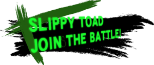 SlippyToadJoinsTheBattle!