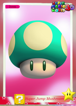 File:SMW3D SuperJumpShroomTradingCard.png