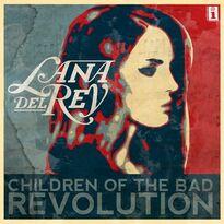 Children of the Bad Revolution single