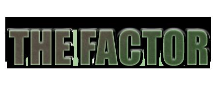 File:TitleTheFactor.png