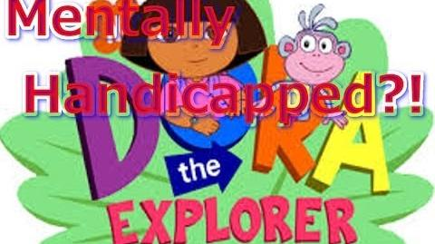 Cartoon Conspiracy Theory Is Dora the Explorer Mentally Handicapped?!