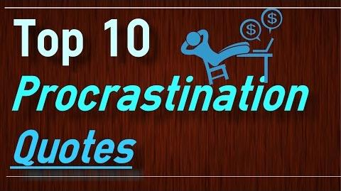 Top 10 Procrastination Quotes and Sayings to inspire you
