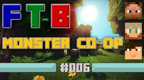 FTB Monster Co-Op 006 Floor Debacle