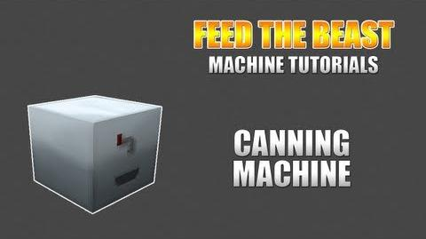 Feed The Beast Machine Tutorials Canning Machine