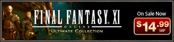FINAL FANTASY XI ULTIMATE COLLECTION On Sale Now for $14.99! (02-22-2010)