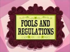 Fools And Regulations
