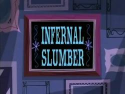 Infernal Slumber
