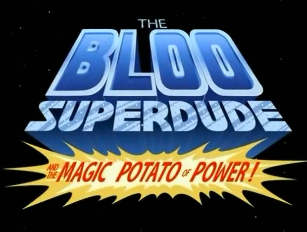 Imagination companions a foster s home for imaginary friends wiki - The Bloo Superdude And The Magic Potato Of Power