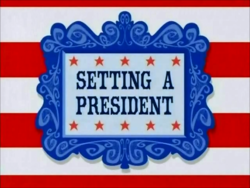 Setting a President