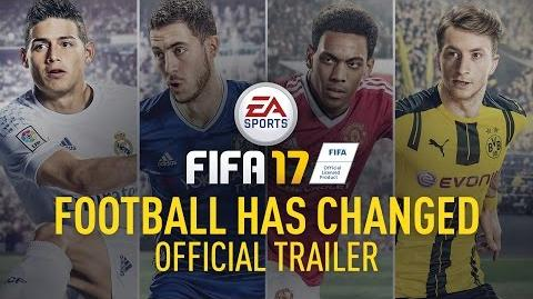 FIFA 17 - FOOTBALL HAS CHANGED - Reveal Trailer