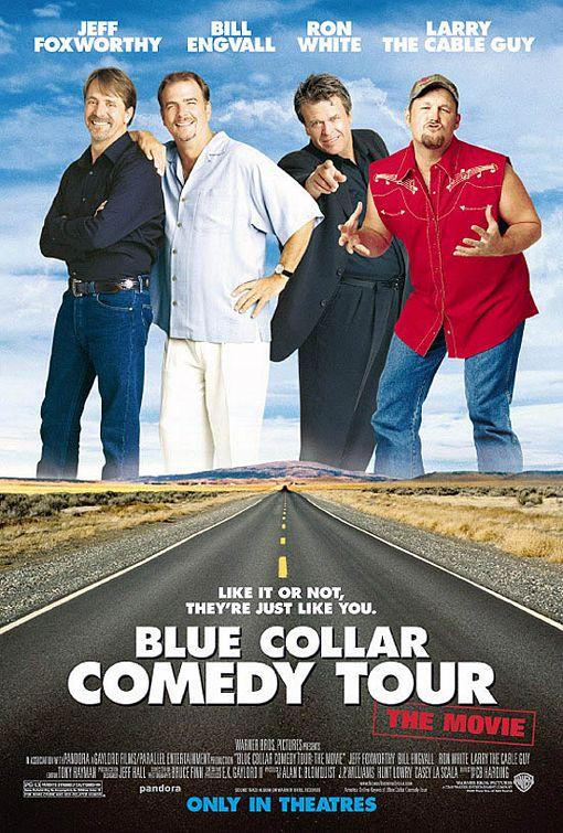 Blue Collar Comedy Tour The Movie