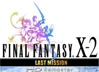 Final Fantasy X-2 Last Mission HD Remaster