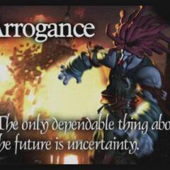 Arrogance.