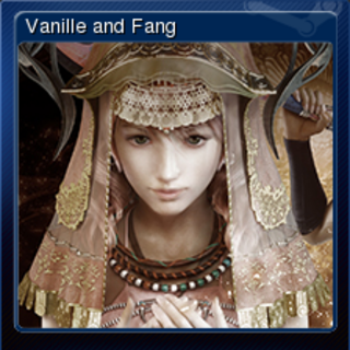 Vanille and Fang.