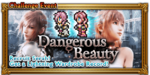 FFRK Dangerous Beauty Event
