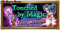 FFRK Touched by Magic Event
