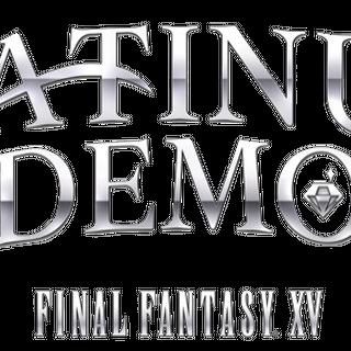 <i>Platinum Demo - Final Fantasy XV</i>