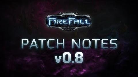 Firefall Update on Patch v. 0.8