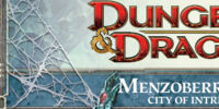 Menzoberranzan: City of Intrigue